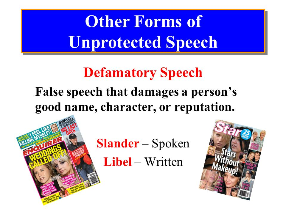 Other Forms of Unprotected Speech