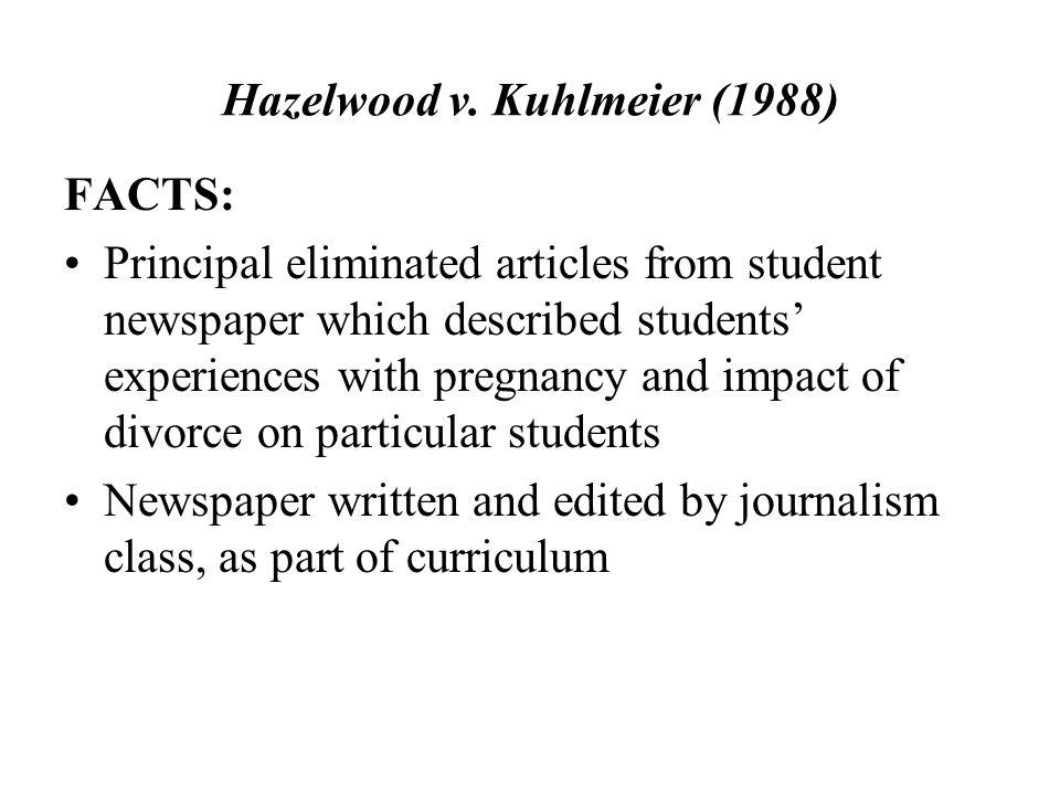 Hazelwood v. Kuhlmeier (1988)