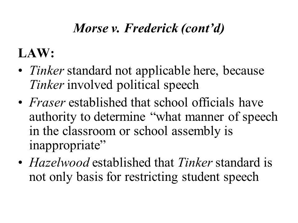 Morse v. Frederick (cont'd)