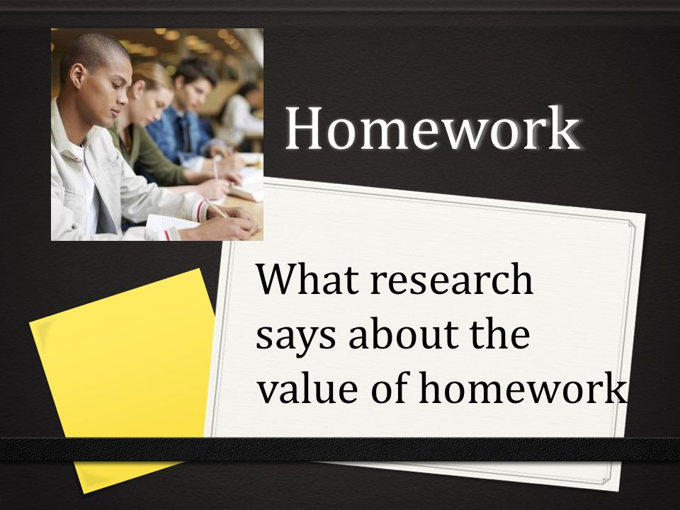 What research says about the value of homework