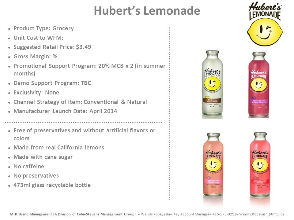 Hubert's Lemonade Product Type: Grocery Unit Cost to WFM: