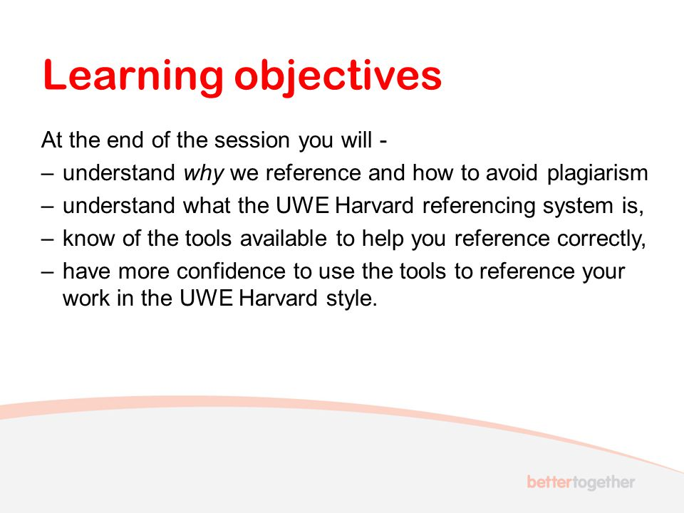 Learning objectives At the end of the session you will -