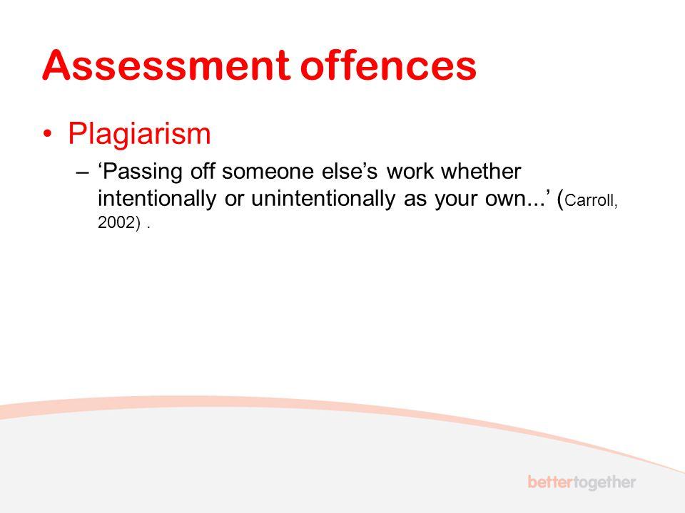 Assessment offences Plagiarism