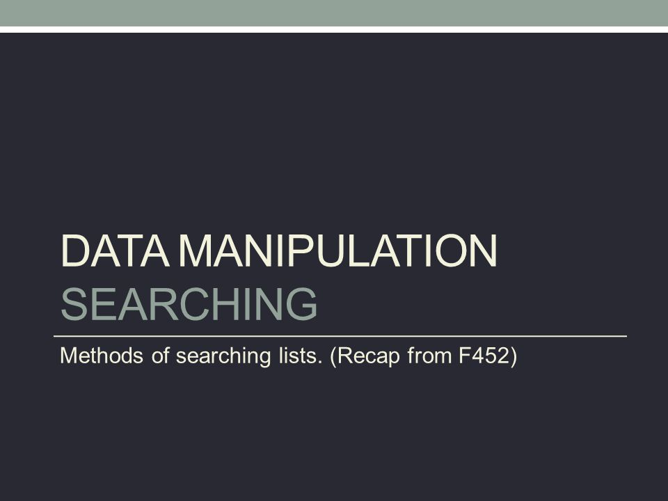 Data Manipulation Searching