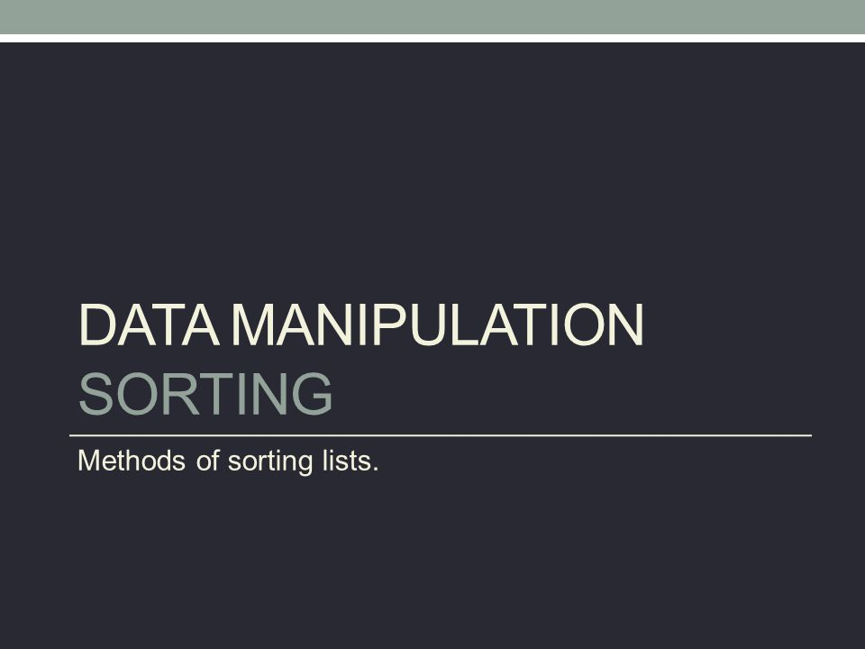 Data Manipulation Sorting