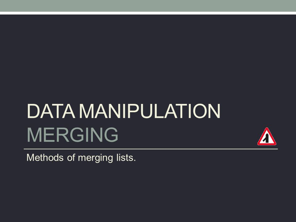 Data Manipulation Merging