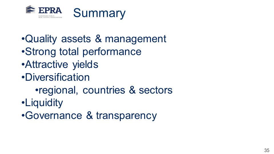 Summary Quality assets & management Strong total performance