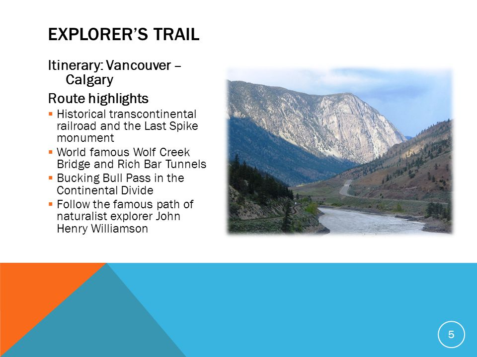 Explorer's Trail Itinerary: Vancouver – Calgary Route highlights