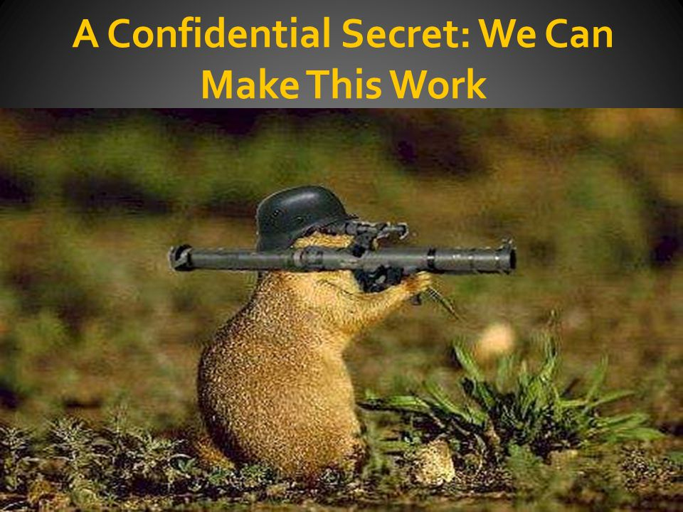 A Confidential Secret: We Can Make This Work