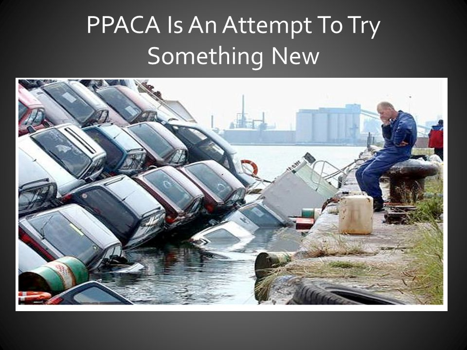 PPACA Is An Attempt To Try Something New