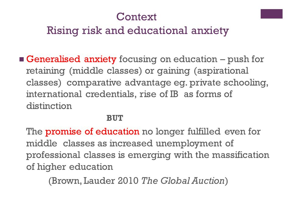 Rising risk and educational anxiety