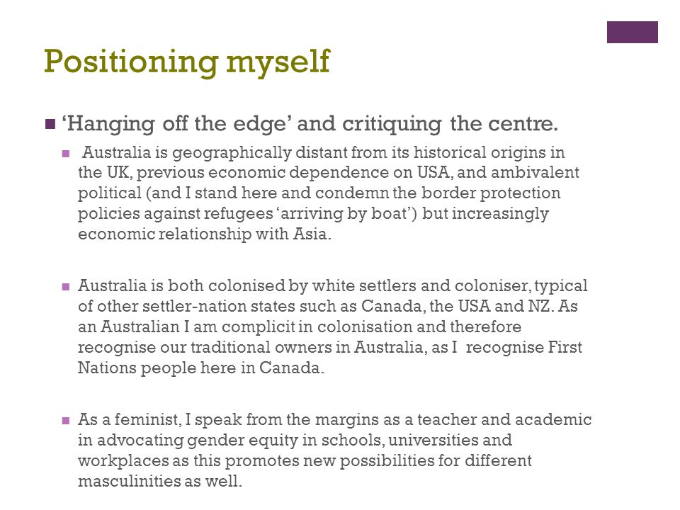 Positioning myself 'Hanging off the edge' and critiquing the centre.