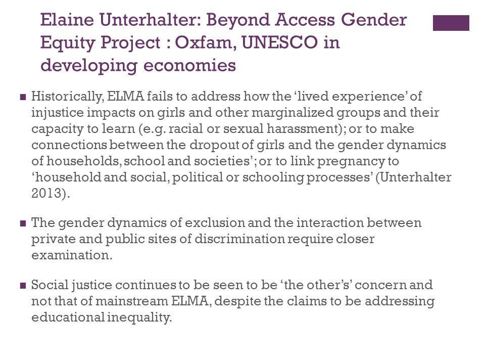 Elaine Unterhalter: Beyond Access Gender Equity Project : Oxfam, UNESCO in developing economies
