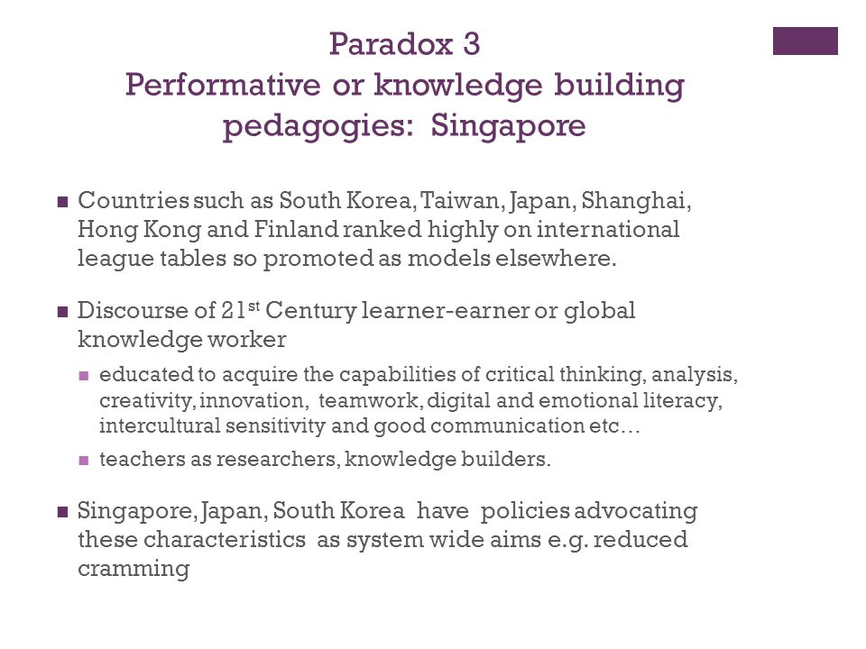 Performative or knowledge building pedagogies: Singapore