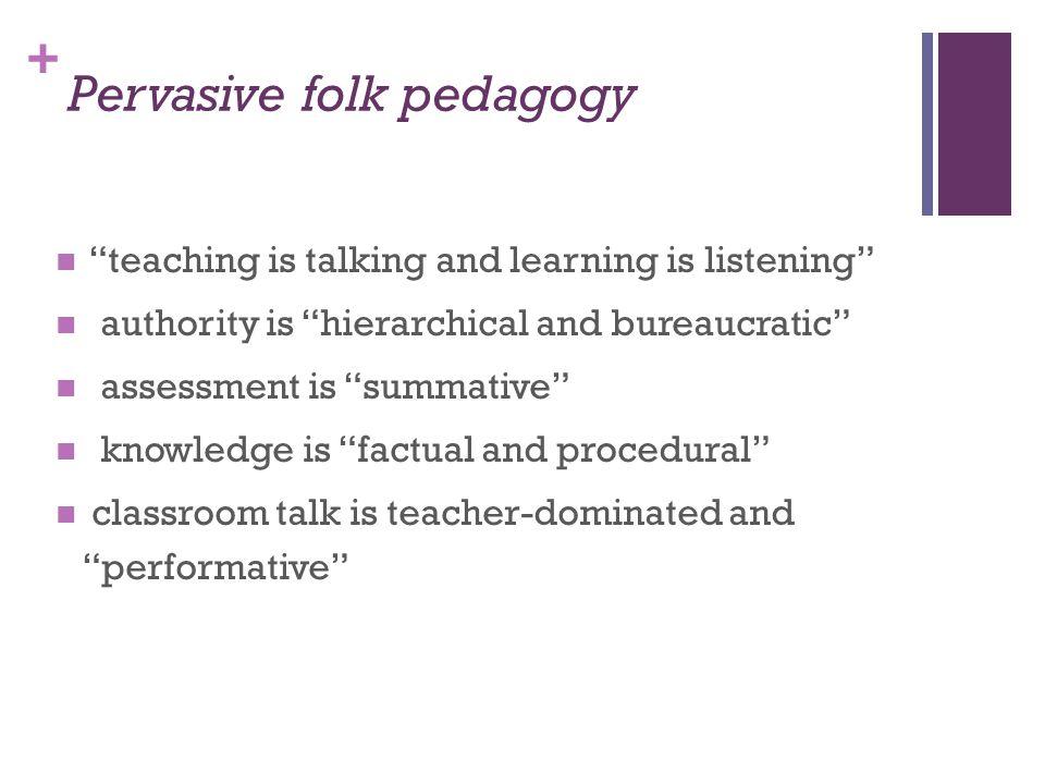 Pervasive folk pedagogy