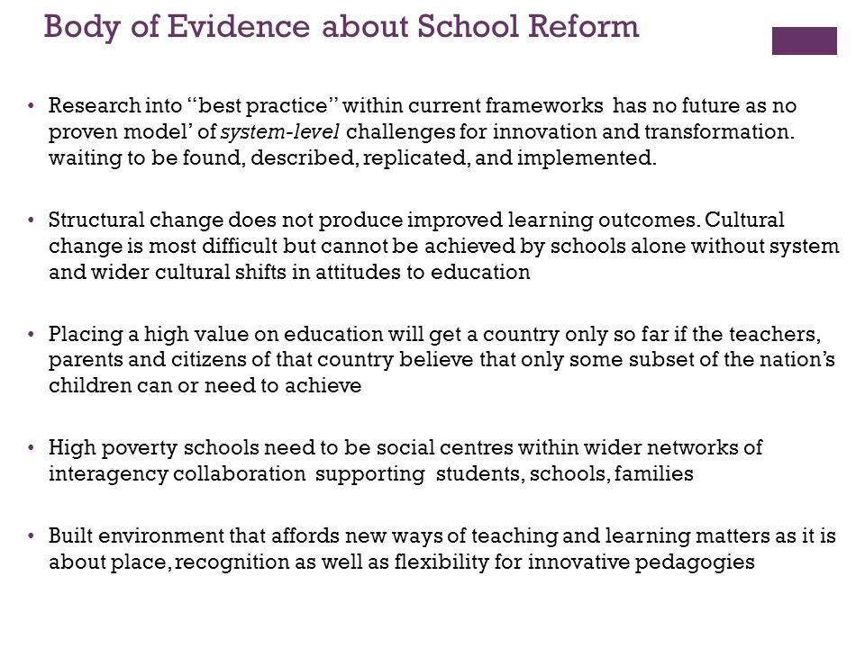 Body of Evidence about School Reform