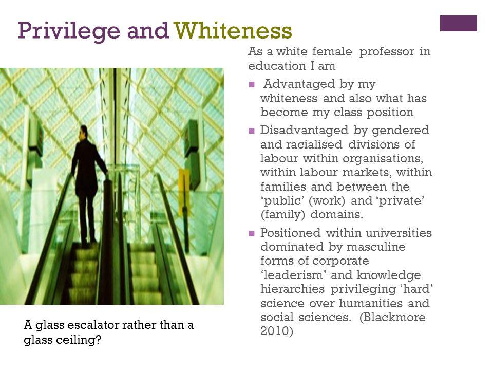 Privilege and Whiteness
