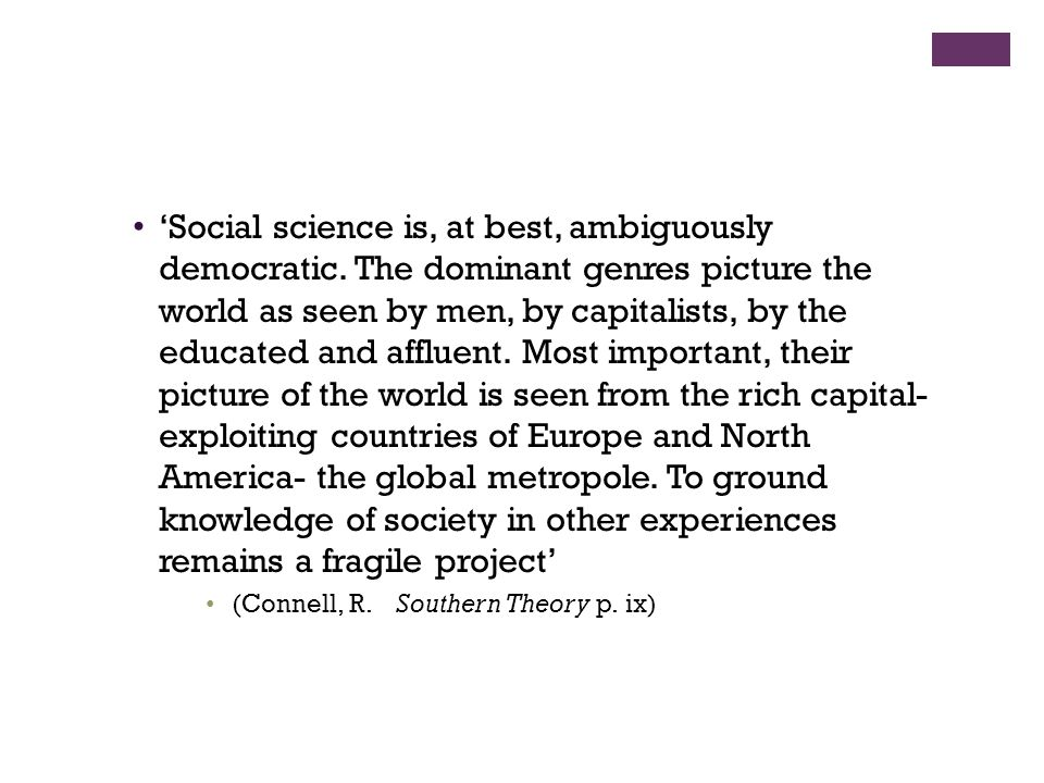 'Social science is, at best, ambiguously democratic