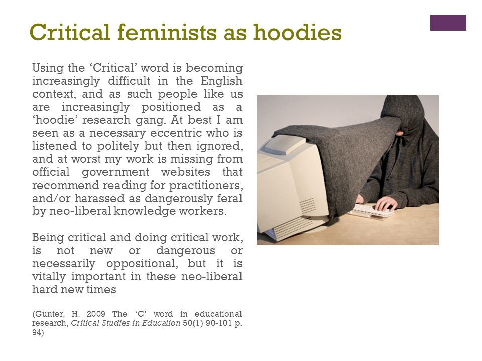 Critical feminists as hoodies