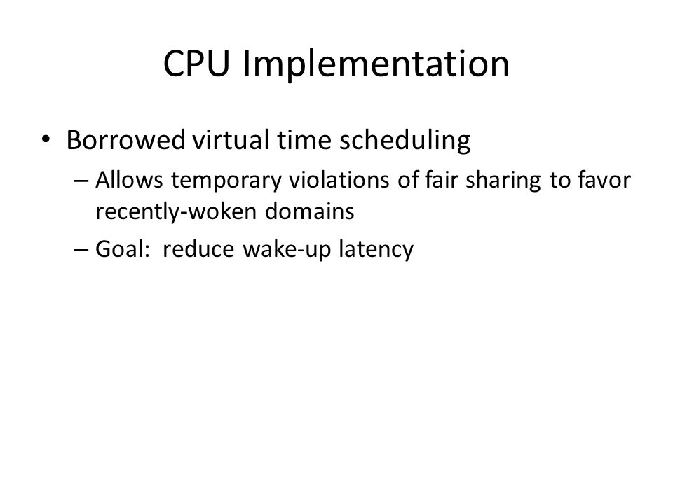 CPU Implementation Borrowed virtual time scheduling
