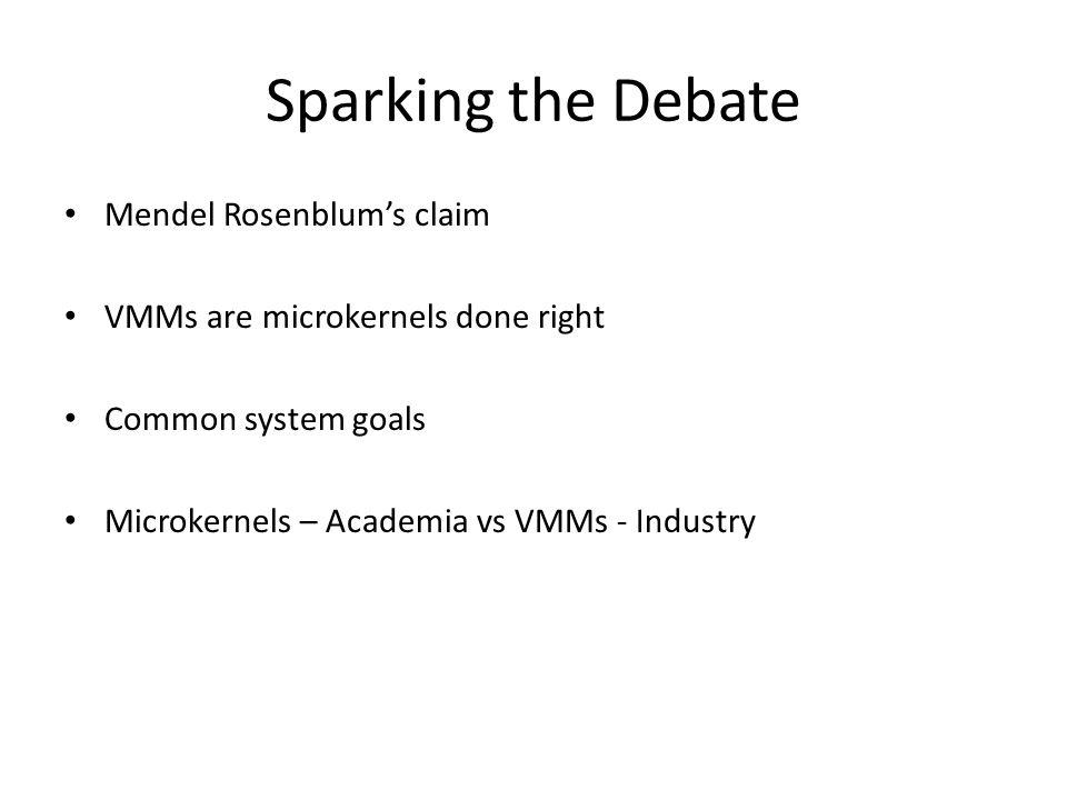 Sparking the Debate Mendel Rosenblum's claim