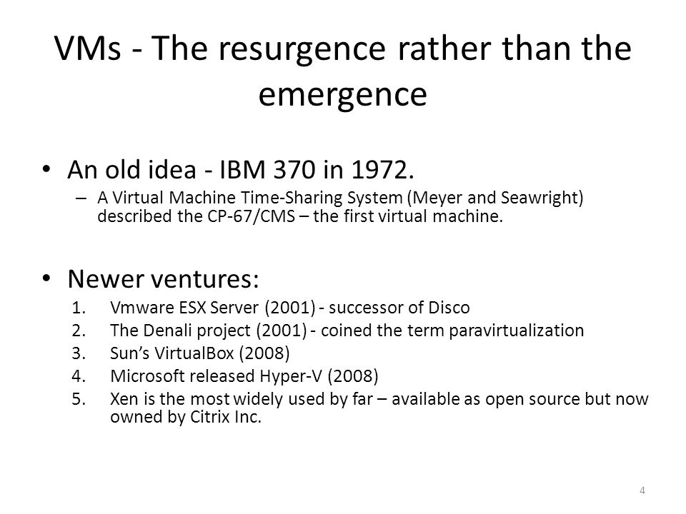 VMs - The resurgence rather than the emergence