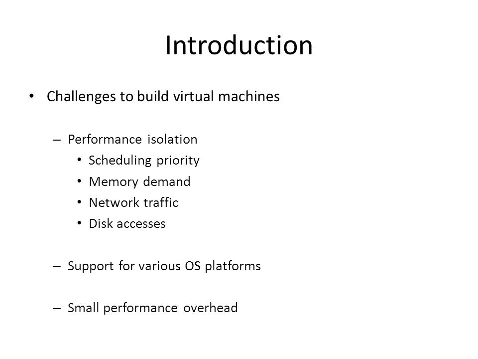 Introduction Challenges to build virtual machines