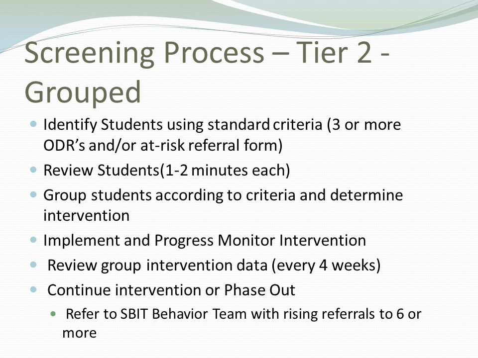 Screening Process – Tier 2 - Grouped