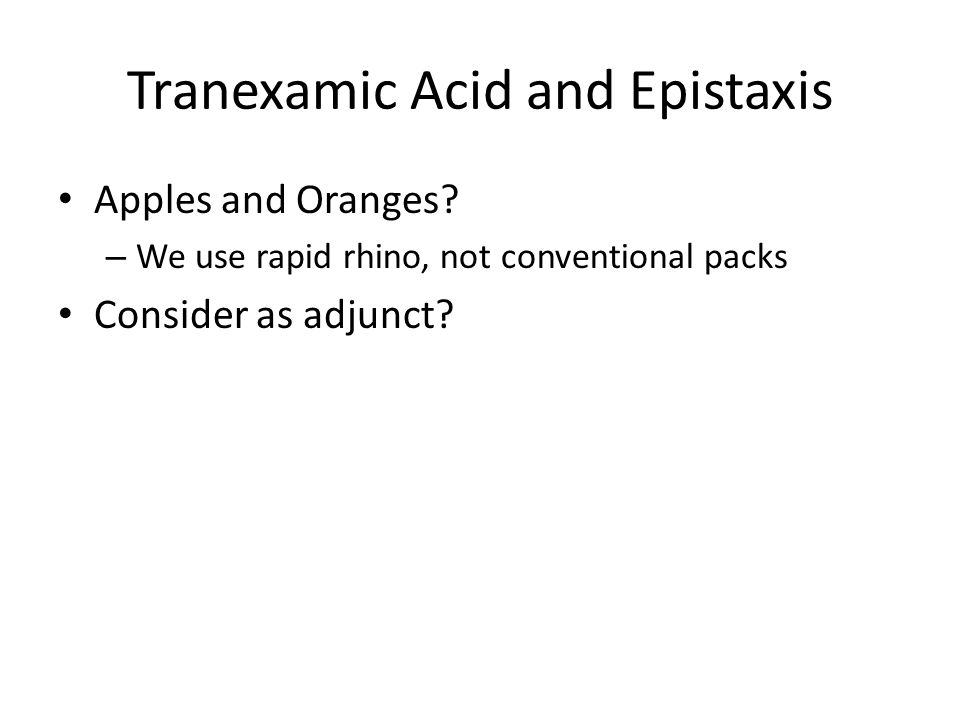 Tranexamic Acid and Epistaxis