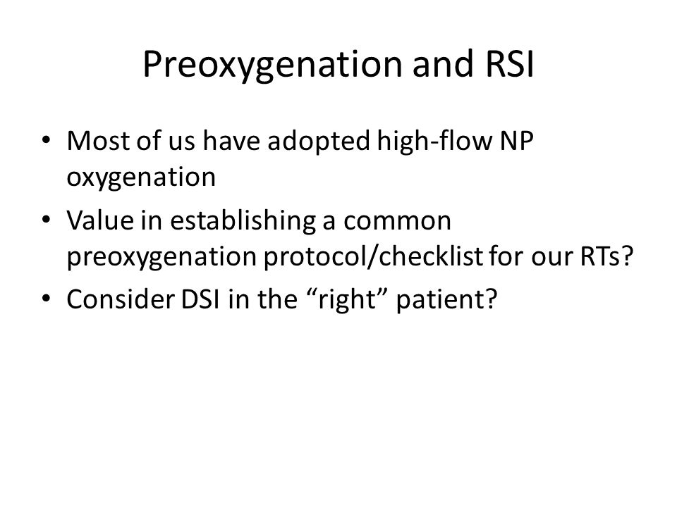 Preoxygenation and RSI