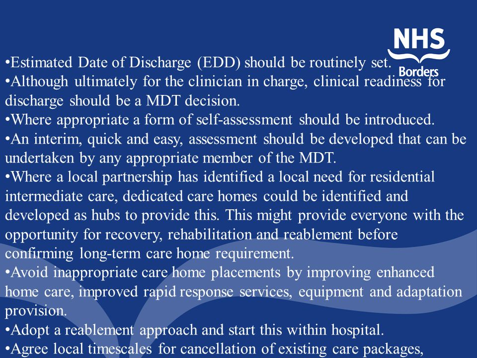 Estimated Date of Discharge (EDD) should be routinely set.