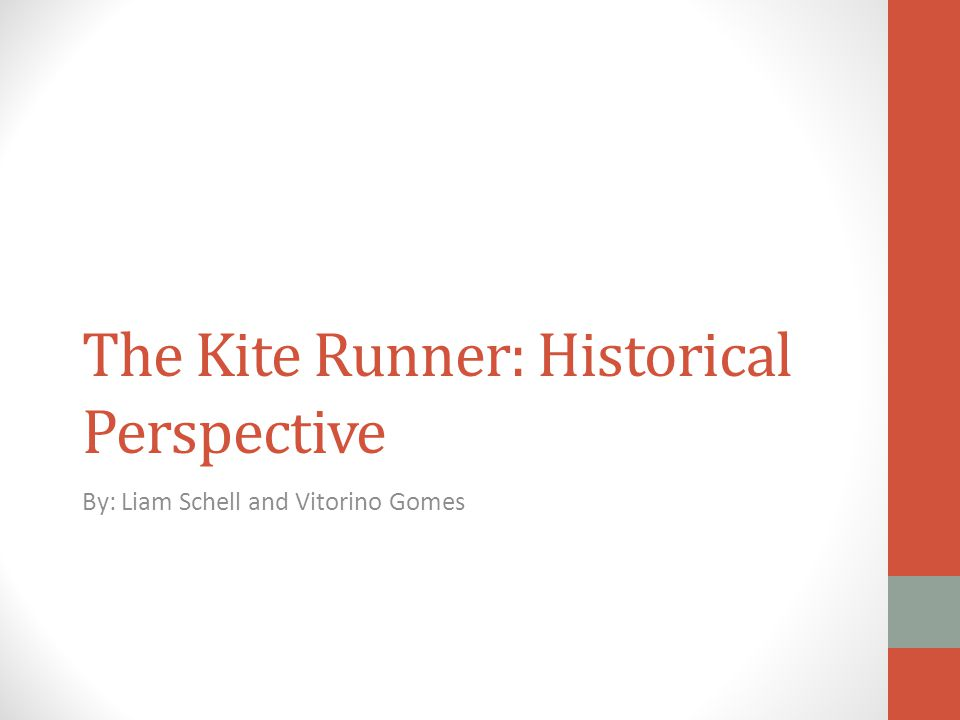 The Kite Runner: Historical Perspective