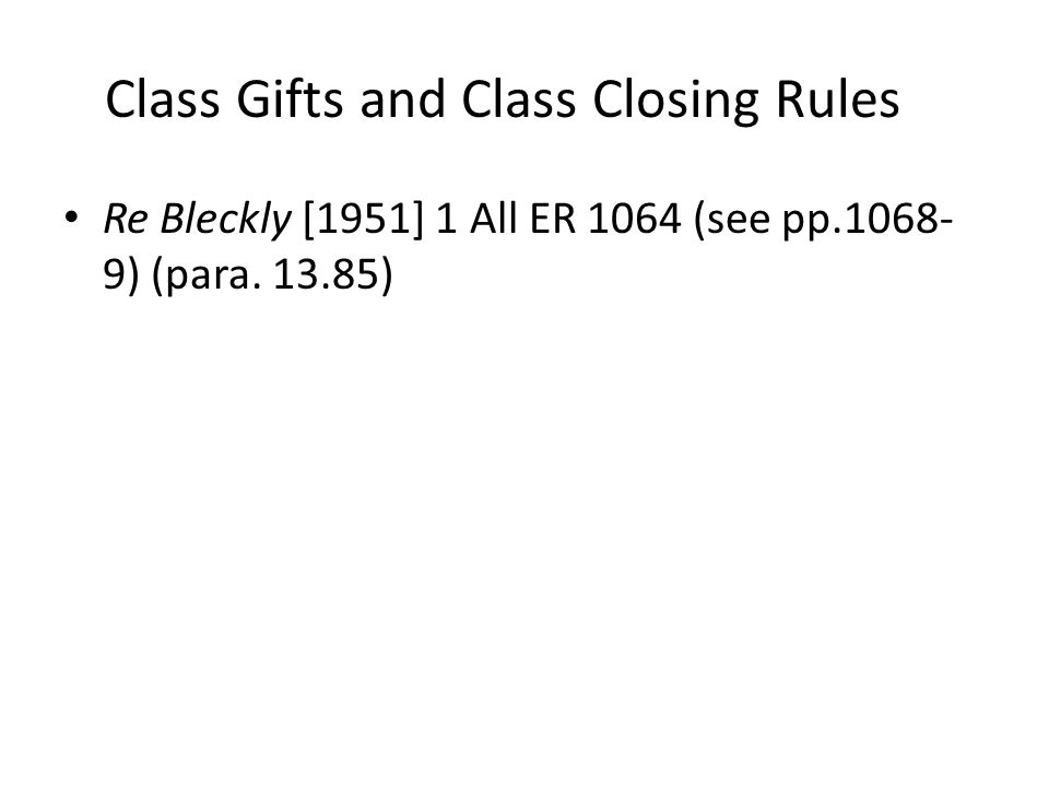 Class Gifts and Class Closing Rules