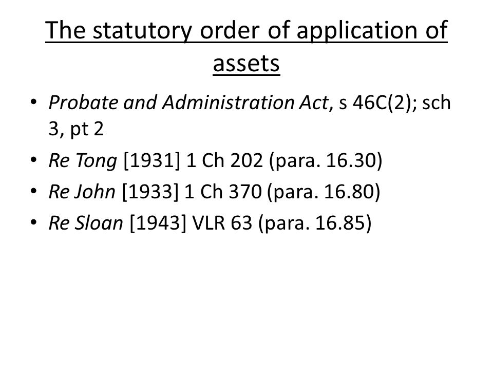 The statutory order of application of assets
