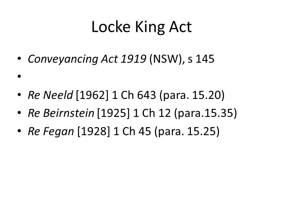 Locke King Act Conveyancing Act 1919 (NSW), s 145