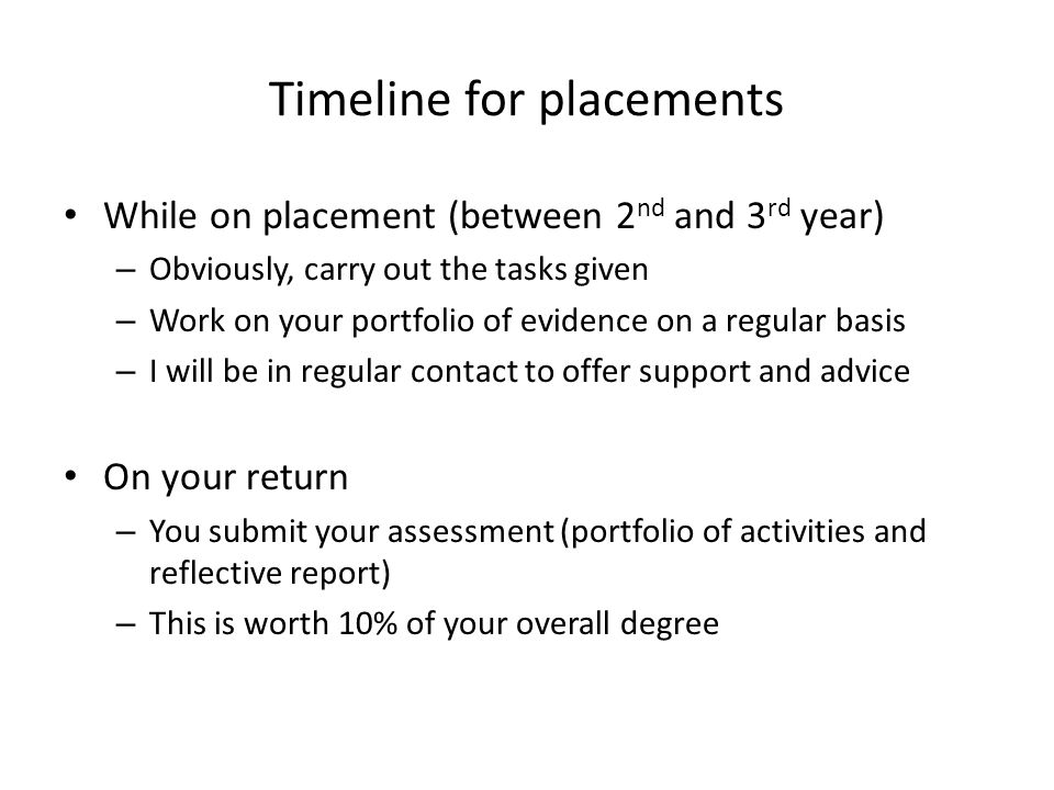 Timeline for placements