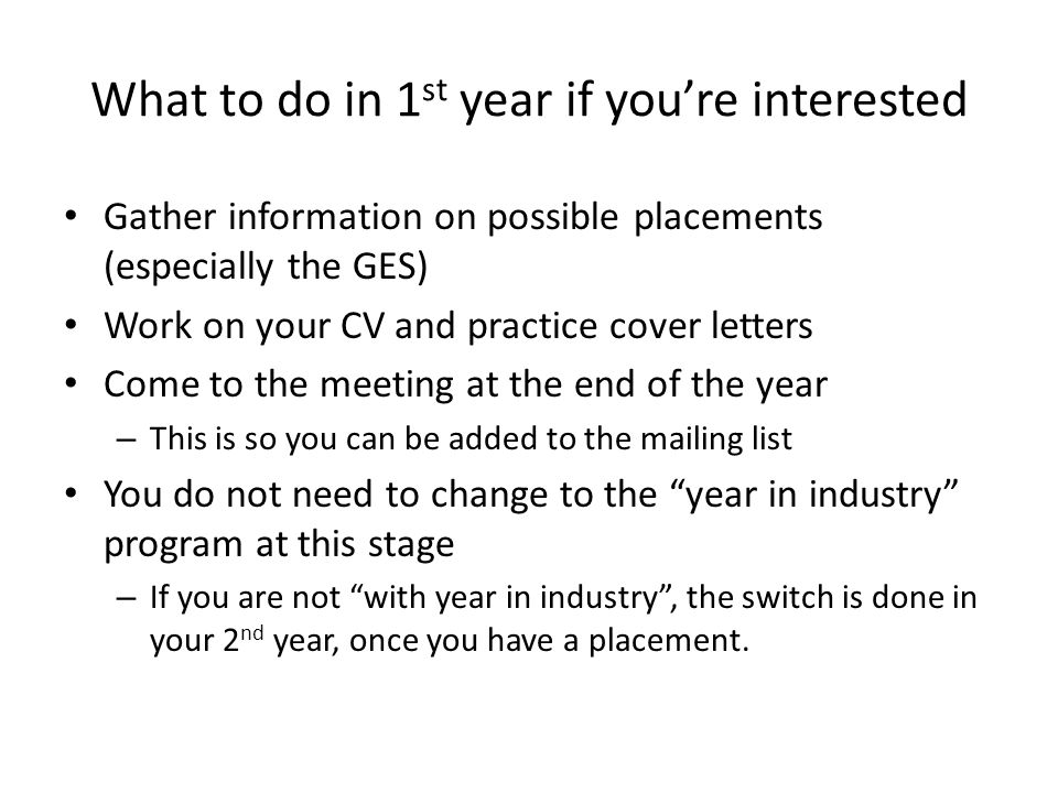What to do in 1st year if you're interested