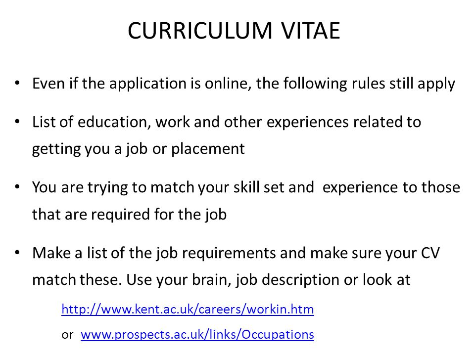 CURRICULUM VITAE Even if the application is online, the following rules still apply.