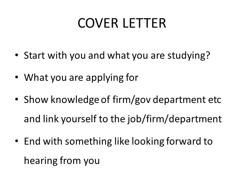 COVER LETTER Start with you and what you are studying