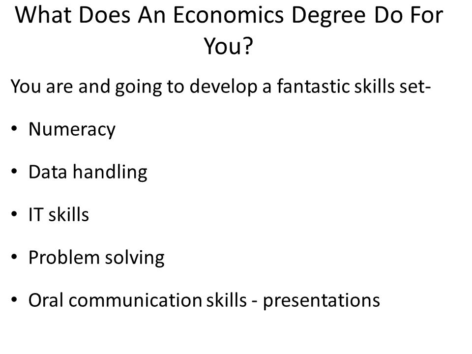 What Does An Economics Degree Do For You