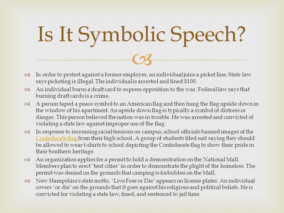 Is It Symbolic Speech