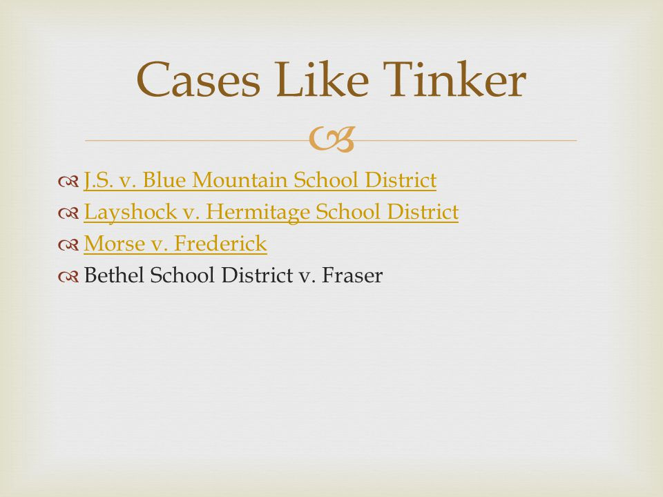 Cases Like Tinker J.S. v. Blue Mountain School District