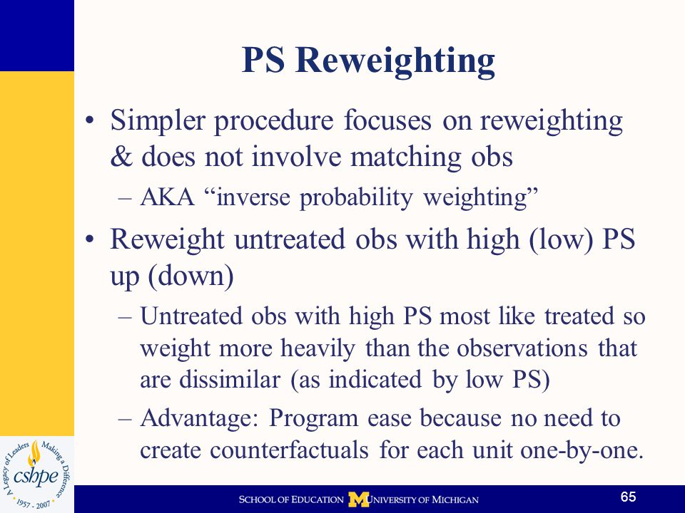 PS Reweighting Simpler procedure focuses on reweighting & does not involve matching obs. AKA inverse probability weighting