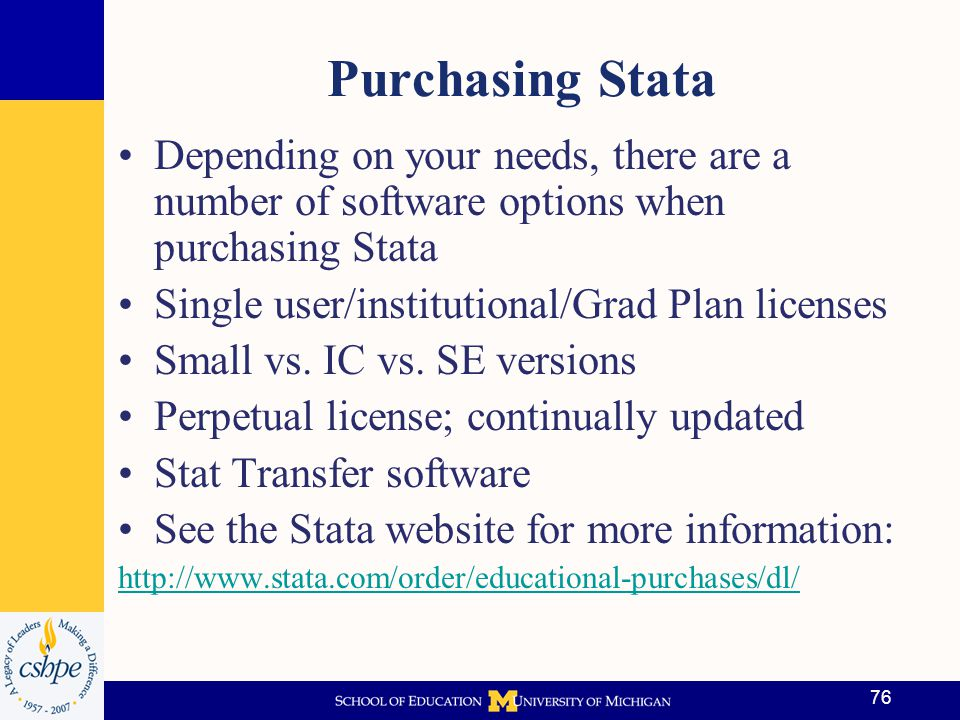 Purchasing Stata Depending on your needs, there are a number of software options when purchasing Stata.