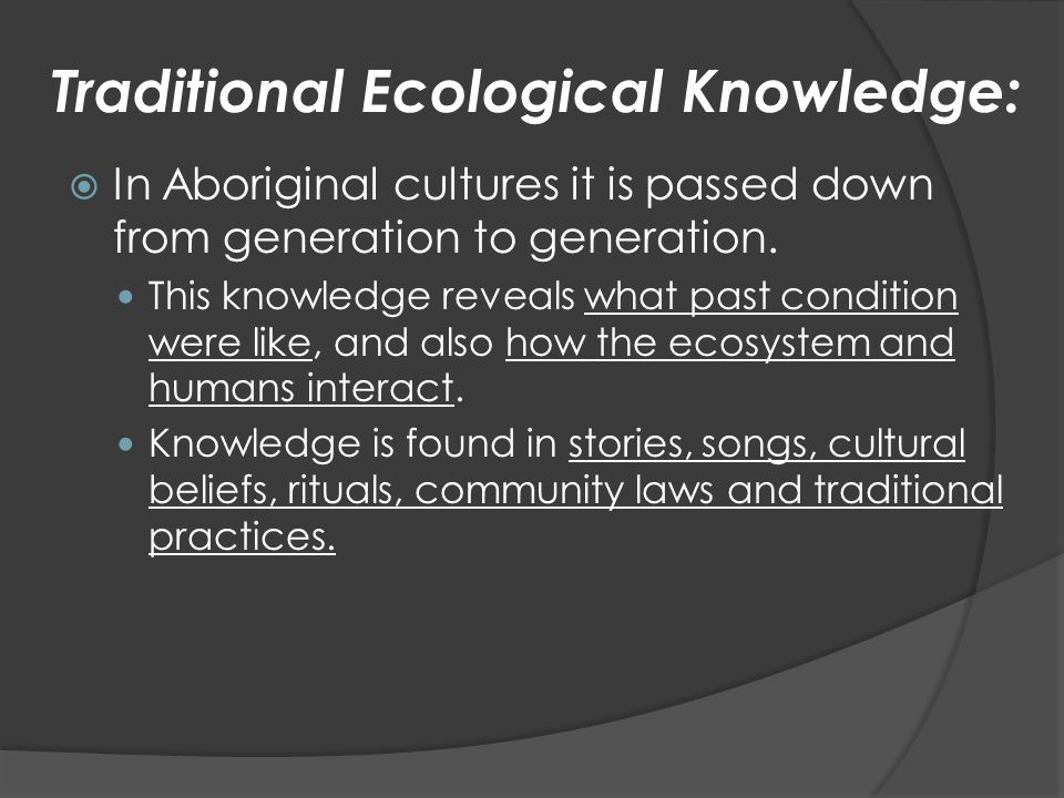 Traditional Ecological Knowledge: