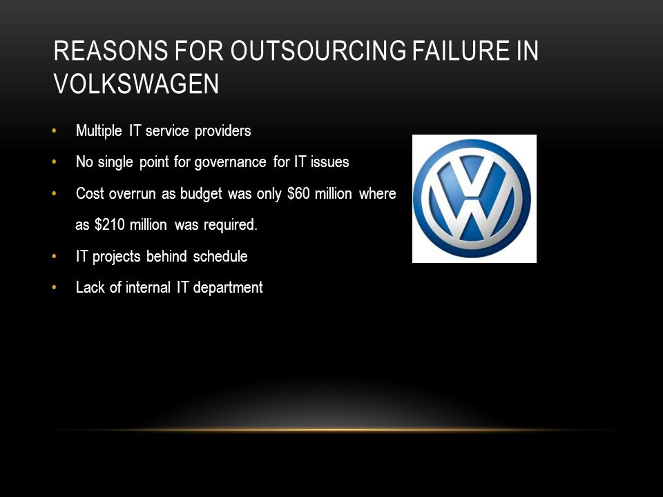 REASONS FOR OUTSOURCING FAILURE IN VOLKSWAGEN