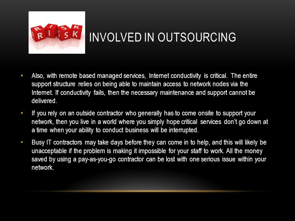Involved in outsourcing