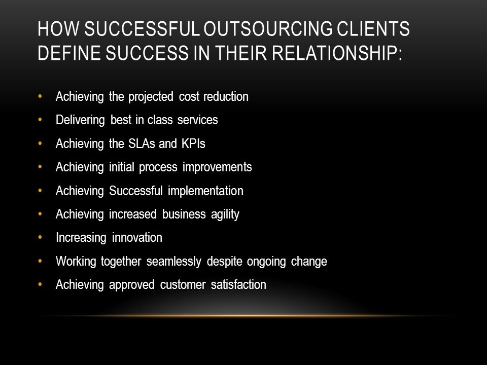 How successful outsourcing clients define success in their relationship: