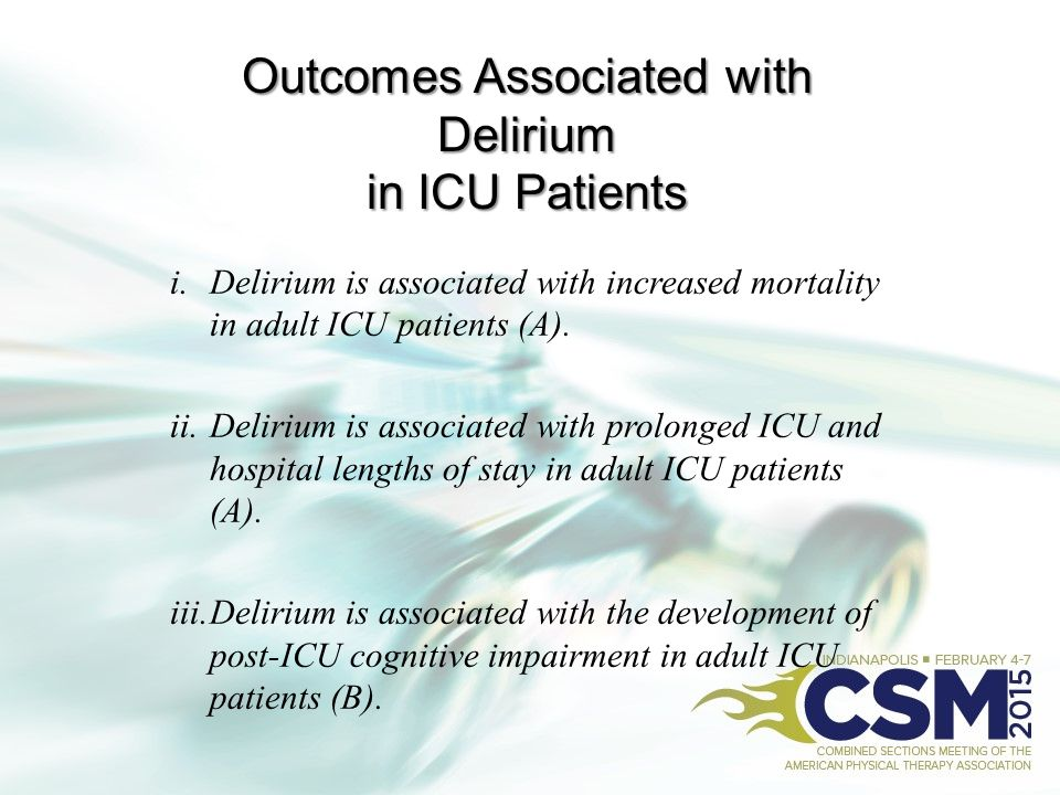 Outcomes Associated with Delirium in ICU Patients