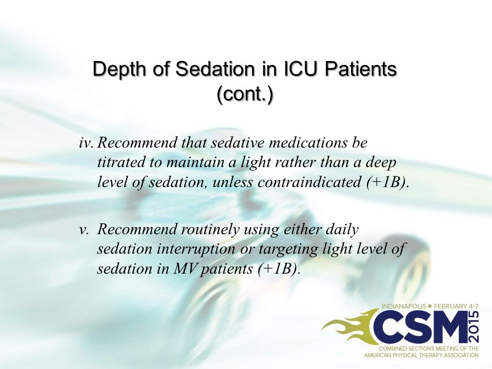 Depth of Sedation in ICU Patients (cont.)